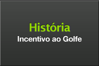 Historia do incentivo ao golfe